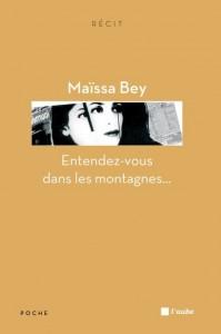 Entendez-vous dans les montagnes de Maïssa Bey dans À la une image8-199x300