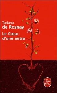 Le cœur d'une autre de Tatiana de Rosnay dans Autres image4-185x300