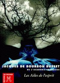 Les Ailes de l'Esprit de Jacques de Bourbon Busset dans Autres image7