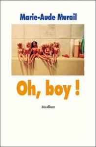Oh boy! de Marie-Aude Murail dans Autres image7-196x300