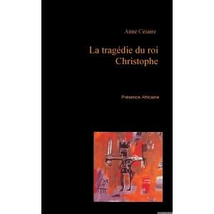 La tragédie du roi Christophe de Aimé Césaire dans Classiques image-300x300