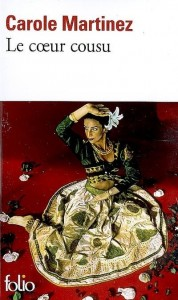 Le Coeur Cousu, Carole MARTINEZ - Défi Swap Apprenti Chroniqueur dans Chroniques Littéraires image4-178x300