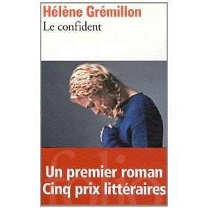 Le Confident, d'Hélène Grémillon dans Chroniques Littéraires le-confident1
